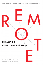 Remote: Office not required. (37signals)